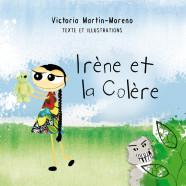 Irène et la Colère (Francés)